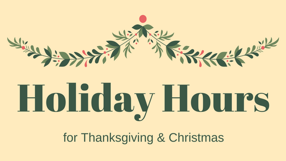 Blog Header: light brown background with an illustration of a holly string above the dark green text: Holiday Hours for Thanksgiving & Christmas