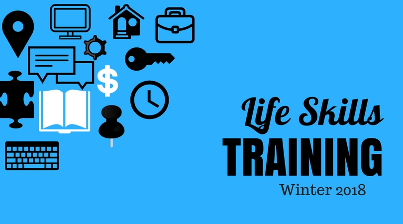 Blue background in a text box with black text in the lower right. Text read Life Skills Training Winter 2018. In the top left corner there are black and white icons including a book, clock, key, house, briefcase, keyboard, puzzle piece, speech bubbles, house, and cog.