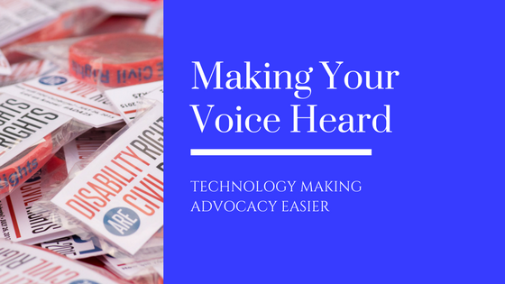 "Header box with image of ""disability Rights are Civil Rights"" packets and bracelets next to a blue text box. Text in the box reads: Making Your VOice Heard - Technology Making Advocacy Easier"