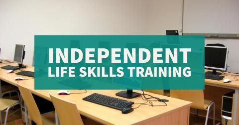 Photo Header: Independent Life Skills Training, Winter Series 2017, January thru March